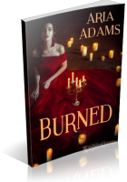 Blitz Sign-Up: Burned by Aria Adams