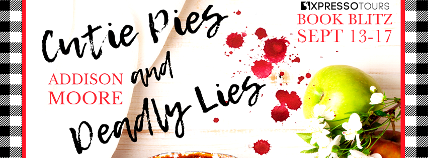 Cutie Pies and Deadly Lies by Addison Moore – Blitz and Giveaway