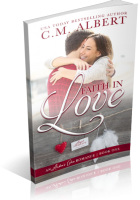 Blitz Sign-Up: Faith in Love by C.M. Albert