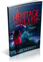 Tour: A Heritage of Death by Alexa Padgett