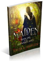 Tour Sign-Up: Maiden by Teresa A. Harrison