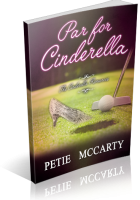Blitz Sign-Up: Par for Cinderella by Petie McCarty