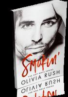 Blitz Sign-Up: Smokin' by Olivia Rush