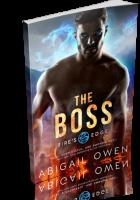 Blitz Sign-Up: The Boss by Abigail Owen