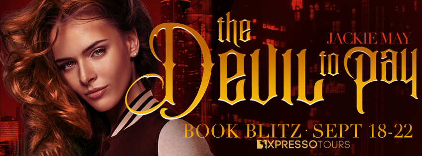 Book Blitz: The Devil to Pay by Jackie May