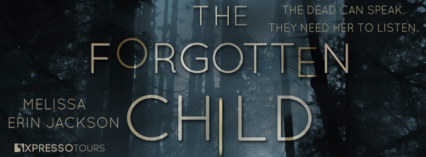 Cover Reveal: The Forgotten Child by Melissa Erin Jackson