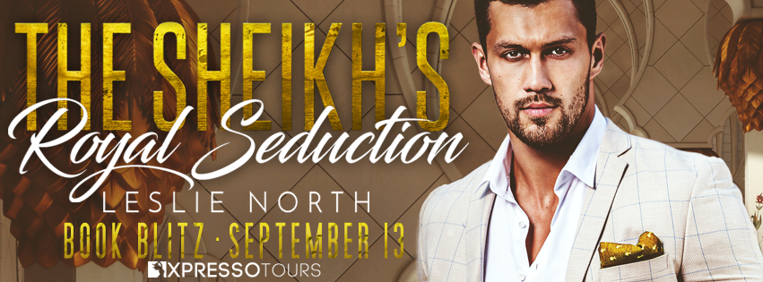 Book Blitz:The Sheikh's Royal Seduction by Leslie North + Giveaway (INTL)