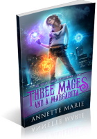 Tour: Three Mages and a Margarita by Annette Marie