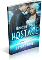 Blitz Sign-Up: Unexpected Hostage by Layla Stone
