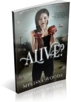 Blitz Sign-Up: Alive? by Melissa Woods