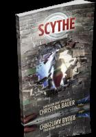 Tour: Scythe by Christina Bauer