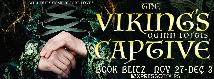 THE VIKINGS CAPTIVE BY QUINN LOFTIS [Excerpt & Giveaway]