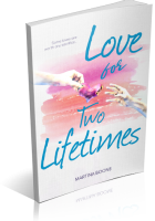 Review Opportunity: Love for Two Lifetimes by Martina Boone