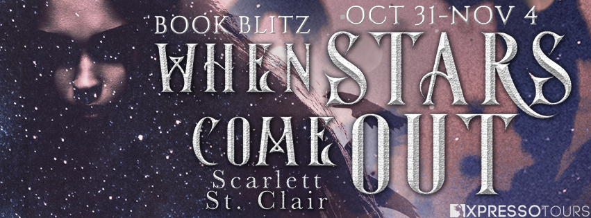 Book Blitz + #Giveaway: When Stars Come Out by Scarlett St. Clair