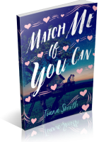 Tour: Match Me If You Can by Tiana Smith