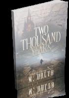 Tour: Two Thousand Years by M. Dalto