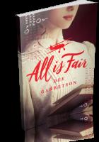Tour: All Is Fair by Dee Garretson