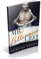 Blitz Sign-Up: Mr. Billionaire CEO by Sedona Venez