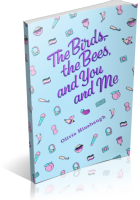 Tour: The Birds, The Bees, and You and Me by Olivia Hinebaugh