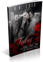 Tour: Fading to Black by V.H. Luis