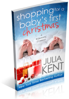 Blitz Sign-Up: Shopping for a Baby's First Christmas by Julia Kent