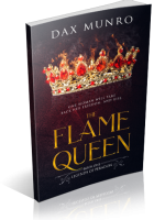 Review Opportunity: The Flame Queen by Dax Munro