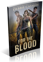 Blitz Sign-Up: For the Blood by Debbie Cassidy