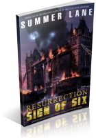 Blitz Sign-Up: Resurrection: Sign of Six by Summer Lane