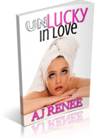 Tour: Unlucky in Love by A.J. Renee