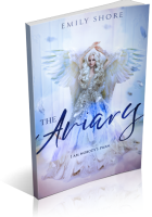 Blitz Sign-Up: The Aviary by Emily Shore