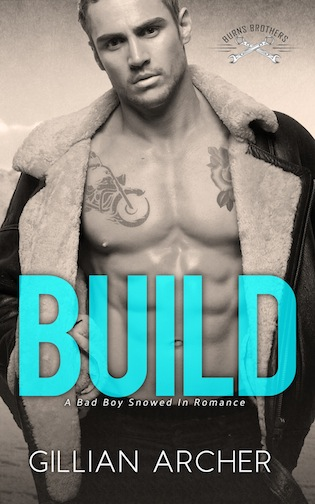 Build: A Bad Boy Snowed In Romance by Gillian Archer – My Books-My World