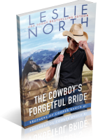 Blitz Sign-Up: The Cowboy's Forgetful Bride by Leslie North