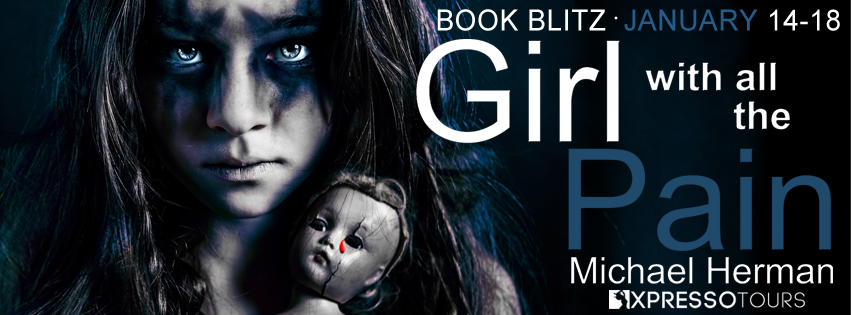 The Girl With All The Pain by Michael Herman [Excerpt + Giveaway]