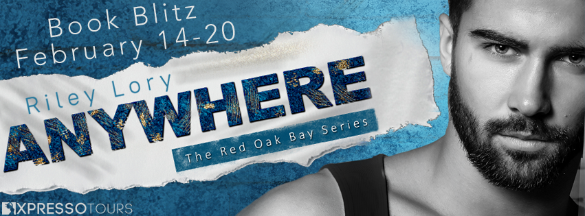 {Excerpt+Giveaway+Review Copies Available} Anywhere by Riley Lory
