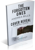 Cover Reveal Sign-Up: The Forgotten Ones by Andrea Bills