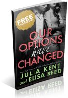 Blitz Sign-Up: Our Options Have Changed by Julia Kent & Elisa Reed