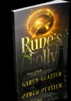 Tour: Rune's Folly by Garen Glazier