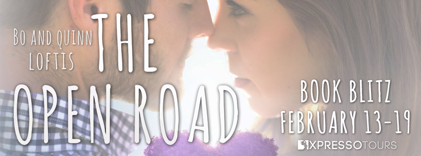 {Excerpt+Giveaway} The Open Road by Bo and Quinn Loftis