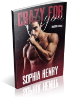 Blitz Sign-Up: Crazy For You by Sophia Henry