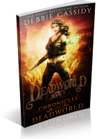 Blitz Sign-Up: Deadworld by Debbie Cassidy