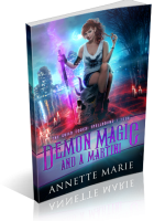 Blitz Sign-Up: Demon Magic and a Martini by Annette Marie