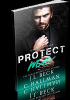 Blitz Sign-Up: Protect Me by Cassandra Hallman & J.L. Beck