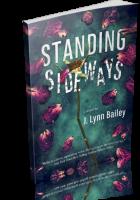 Review Opportunity: Standing Sideways by J. Lynn Bailey