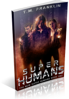 Review Opportunity: Super Humans by T.M. Franklin