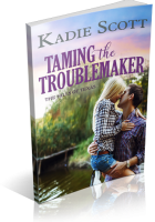 Blitz Sign-Up: Taming the Troublemaker by Kadie Scott