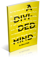 Blitz Sign-Up: A Divided Mind by M. Billiter