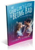 Blitz Sign-Up: The Good Girl's Guide to Being Bad by Cookie O'Gorman