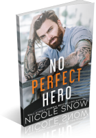 Blitz Sign-Up: No Perfect Hero by Nicole Snow