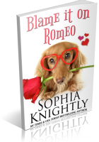 Blitz Sign-Up: Blame it on Romeo by Sophia Knightly