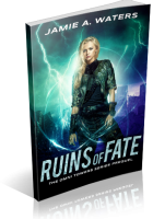 Blitz Sign-Up: Ruins of Fate by Jamie A. Waters